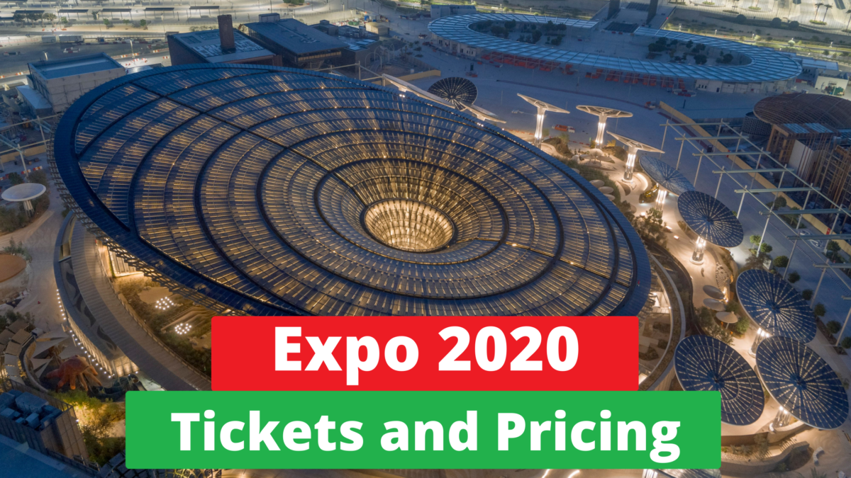 Expo 2020 Tickets and Pricing.
