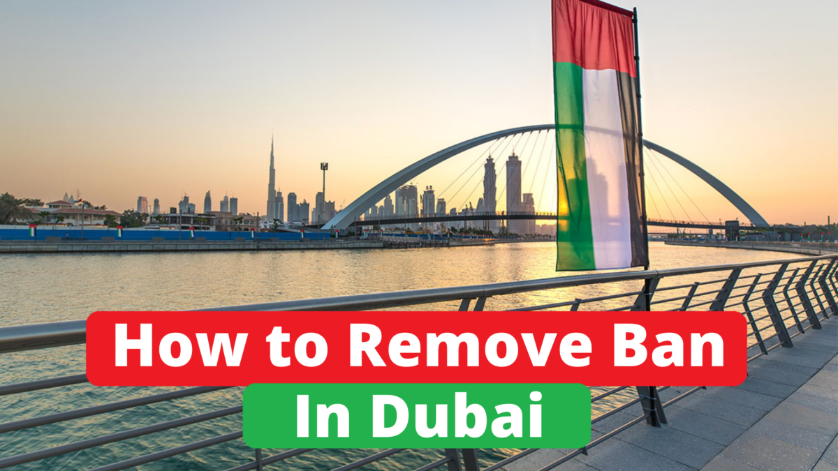 How to remove ban in UAE.
